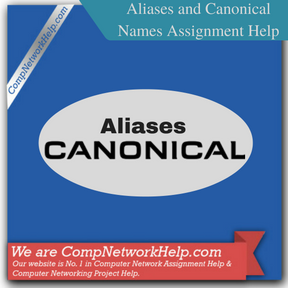 Aliases and Canonical Names Homework Help