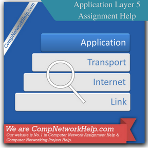 Application Layer 5 Assignment Help