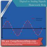 Digital to Analog Signals