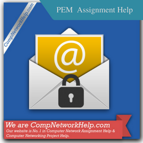 PEM (Privacy Enhanced Mail) Assignment Help
